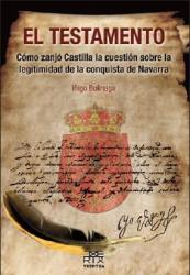 Iñigo Bolinaga: TESTAMENTO:COMO ZANJO CASTILLA CUESTION LEGITIMIDAD NAVARRA