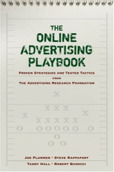 Joe Plummer: The Online Advertising Playbook: Proven Strategies and Tested Tactics from the Advertising Research Foundation