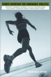 Monique Ryan: Sports Nutrition for Endurance Athletes