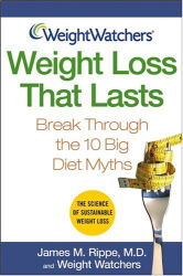 James M.  Rippe: Weight Watchers Weight Loss That Lasts