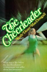 Ruth Doan MacDougall: The Cheerleader