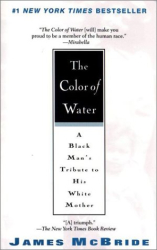 James McBride: The Color of Water: A Black Man's Tribute to His White Mother