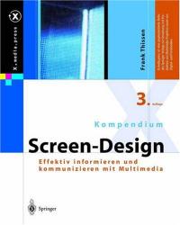 Frank Thissen: Kompendium Screen Design. Effektiv informieren und kommunizieren mit Multimedia