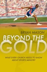 Mason Bryan: Beyond The Gold
