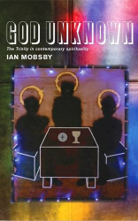 Ian Mobsby: God Unknown: The Trinity in Contemporary Spirituality