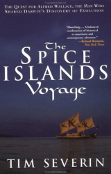 Tim Severin: The Spice Islands Voyage