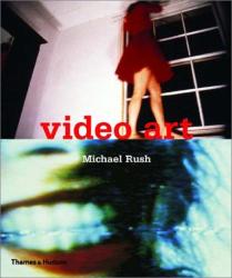 Michael Rush: Video Art