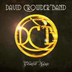 David Crowder Band - We Are Loved