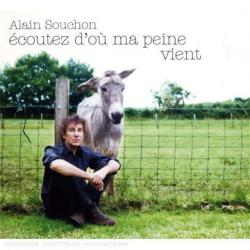Alain Souchon - Ecoutez d'Ou Ma Peine Vient