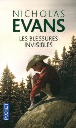 Nicholas Evans: Les blessures invisibles