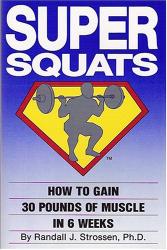 Randall Strossen: Super Squats