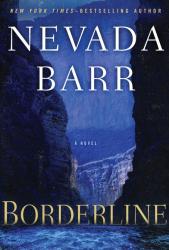 Nevada Barr: Borderline (Anna Pigeon)