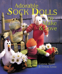 Connie Stone: Adorable Sock Dolls to Make & Love