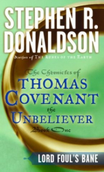 Stephen Donaldson: The Chronicles of Thomas Covenant the Unbeliever
