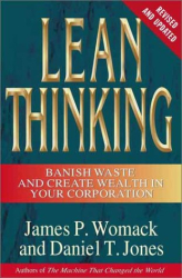 James P. Womack: Lean Thinking : Banish Waste and Create Wealth in Your Corporation, Revised and Updated