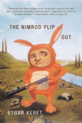 Etgar Keret: The Nimrod Flipout: Stories