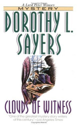 Dorothy L. Sayers: Clouds of Witness