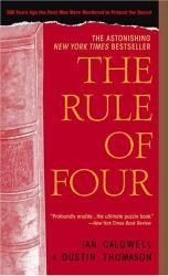 Ian Caldwell and Dustin Thomason: The Rule of Four