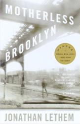 Jonathan Lethem: Motherless Brooklyn