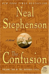 Neal Stephenson: The Confusion (The Baroque Cycle, Vol. 2)