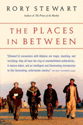 Rory Stewart: The Places In Between