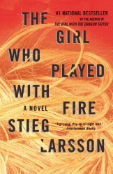 Stieg Larsson: The Girl Who Played with Fire (Vintage)