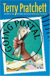 Terry Pratchett: Going Postal: A Novel of Discworld