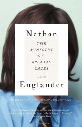 Nathan Englander: The Ministry of Special Cases (Vintage International)