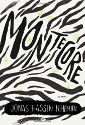 Jonas Hassen Khemiri: Montecore: The Silence of the Tiger