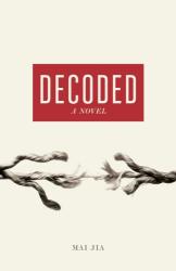 Mai Jia: Decoded: A Novel