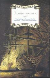 C.S. Forester: Flying Colours (Hornblower Saga)