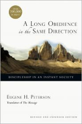 Eugene H. Peterson: A Long Obedience in the Same Direction [Deluxe Edition] 20th Anniversary Edition edition