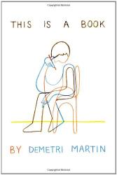 Demetri Martin: This Is a Book