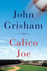 John Grisham: Calico Joe