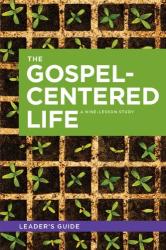 Bob Thune: The Gospel Centered Life (Leader's Guide)