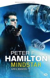 Peter F. Hamilton: Greg Mandel, tome 1 : Mindstar