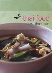 David Thompson: Thai Food