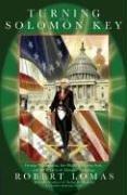 Robert Lomas: Turning the Solomon Key: George Washington, the Bright Morning Star, and the Secrets of Masonic Astrology