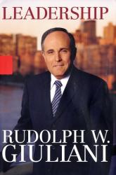 Giuliani, Rudolph W.: Leadership