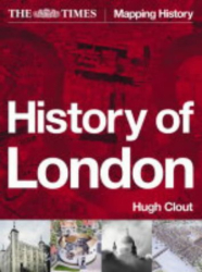 """Hugh Clout (Editor): The """"Times"""" History of London"""