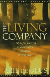 Arie de Geus: The Living Company