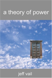 Jeff Vail: A Theory of Power