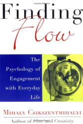 Mihaly Csikszentmihalyi: Finding Flow: The Psychology of Engagement with Everyday Life (Masterminds Series)