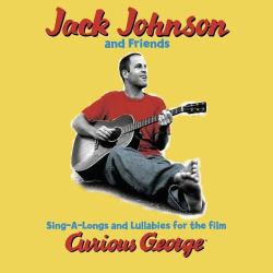 Jack Johnson - Sing-A-Longs & Lullabies for the Film Curious George (Jack Johnson)