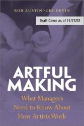 Robert Austin: Artful Making