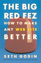 Seth Godin: The Big Red Fez: How To Make Any Web Site Better
