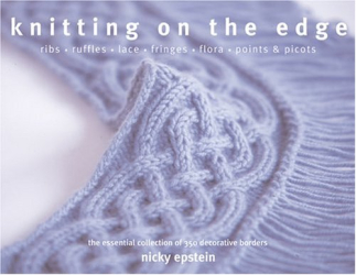 Nicky Epstein: Knitting on the Edge