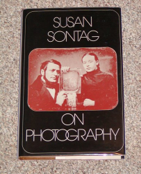 SUSAN SONTAG: SUSAN SONTAG ON PHOTOGRAPHY
