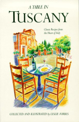 Leslie Forbes: Table in Tuscany