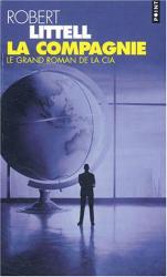 Robert Littell: La Compagnie : Le Grand Roman de la CIA